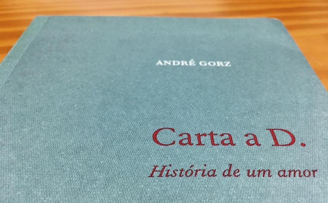 André Gorz. Carta a D. História de um amor.