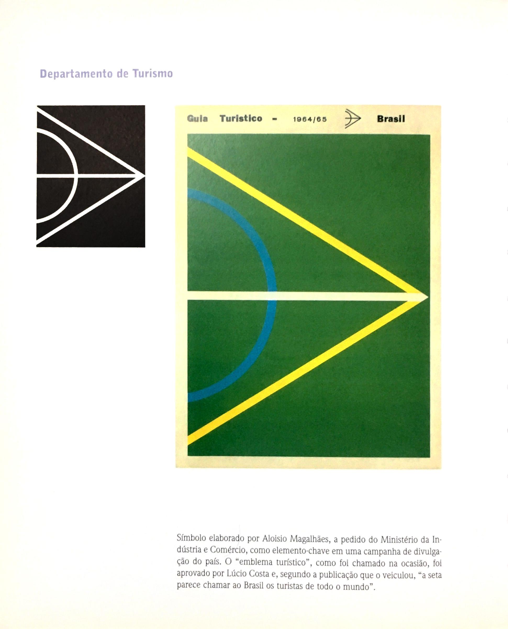 João de Souza Leite (org.). A herança do olhar: o design de Aloísio Magalhães, p. 168